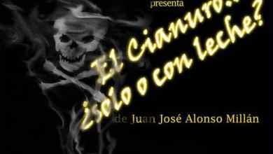 """Photo of """"El cianuro… ¿solo o con leche?"""", estreno teatral en el Barrio del Oeste"""