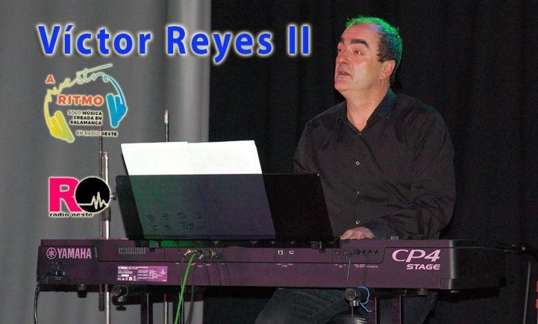 A Nuestro Ritmo 40: Entrevista a Víctor Reyes