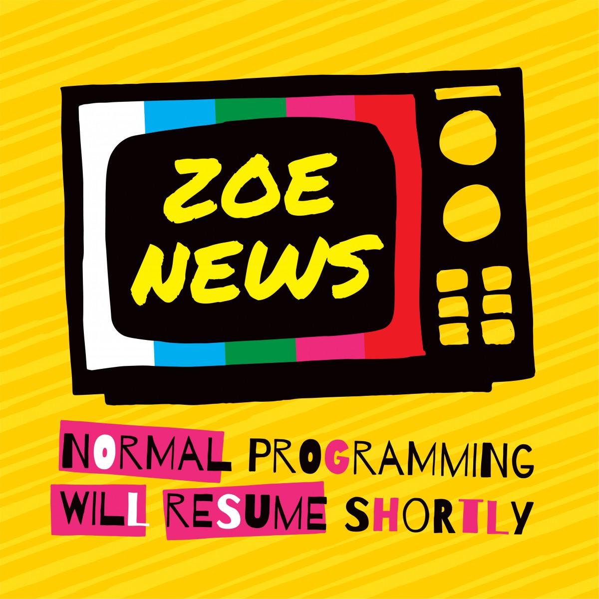 Zoe-News