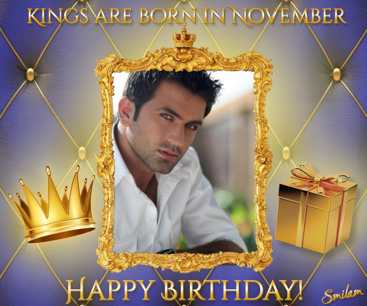 Imikimi Zo Birthday Frames Kings Are Born In November Smilam