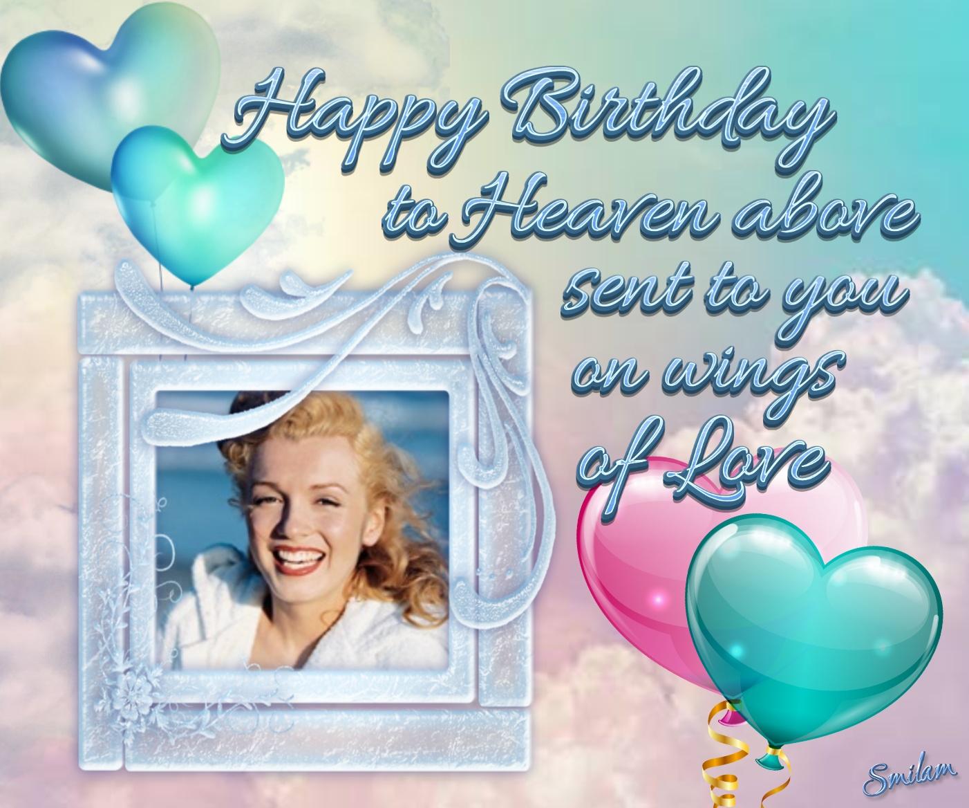 Imikimi Zo Birthday Frames Happy Birthday To Heaven Smilam