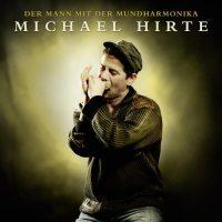 Michael Hirte - Der Mann Mit Der Mundharmonika 1