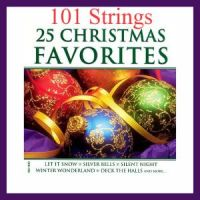 101 Strings - 25 Christmas Favorites (2002)