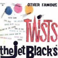 The Jet Black's - Twists Other Famous (1963)