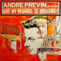 Andre Previn - Give My Regards To Broadway (1960)