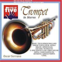 Oscar Serrano - Trumpet in Stereo (2008)