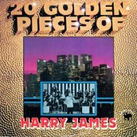 Harry James - 20 Golden