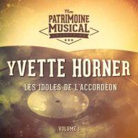 Yvette Horner - Les Idoles De L'accordéon Vol.1