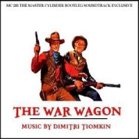 Dimitri Tiomkin - The War Wagon (1967)