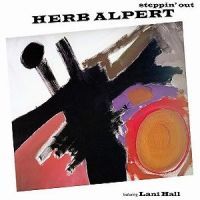 Herb Alpert - Steppin' Out (2013)