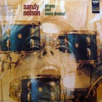 Sandy Nelson - Drums And More Drums (1968)