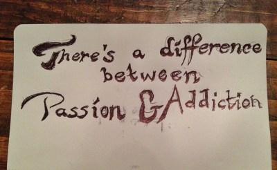 Adicción VS pasión