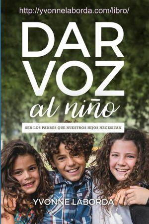 Libro: Dar voz al niño