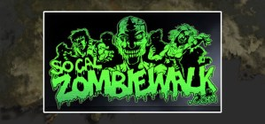 SO.CAL ZOMBIE WALK THIS WEEKEND