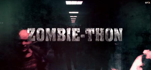 ZOMBIE-THON MARATHON ON EPIX