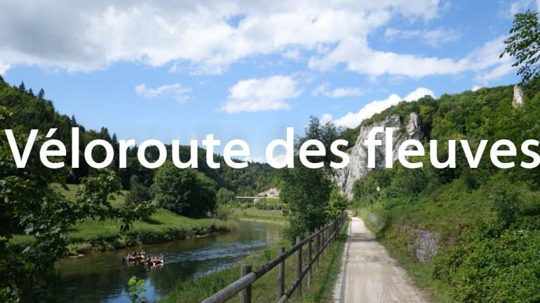 Voyages à vélo - Véloroute des fleuves (EV6)