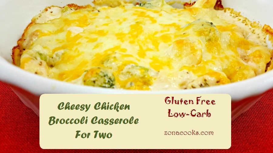 Cheesy Chicken Broccoli Casserole for Two perfect for dinner