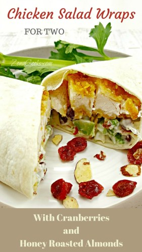 Chicken Salad Wraps for Two - These wraps are delicious and satisfying filled with breaded chicken, dried cranberries, honey roasted almonds and celery wrapped up in a flour tortilla. They are perfect for a lunch on the go or a nice filling dinner for two.