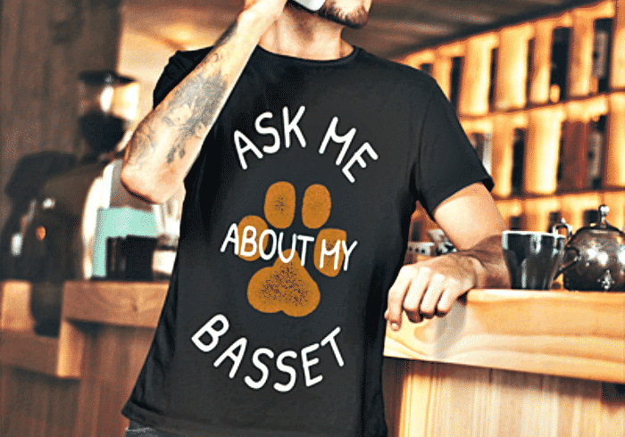ask me about my basset Men's t-shirt, sweatshirt, Women's tank, Women's t-shirt