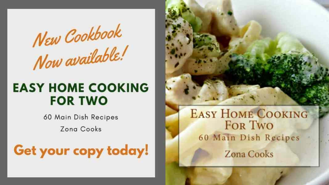 Easy Home Cooking For Two Cookbook - get your copy today!