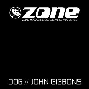 john_gibbons_zone_magazine_dj_mix_series_www.zone-magazine.com