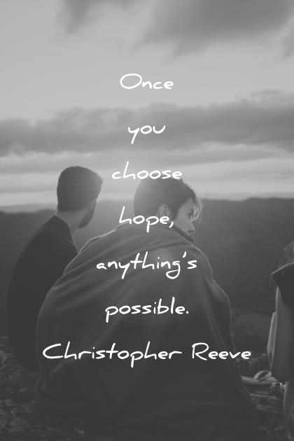 290 Hope Quotes That Will Empower You