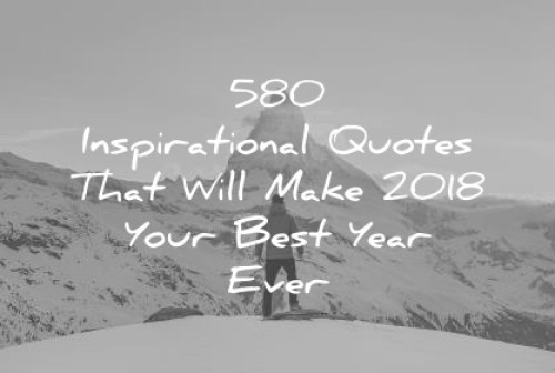 inspirational quotes that will make 2018 your best year ever