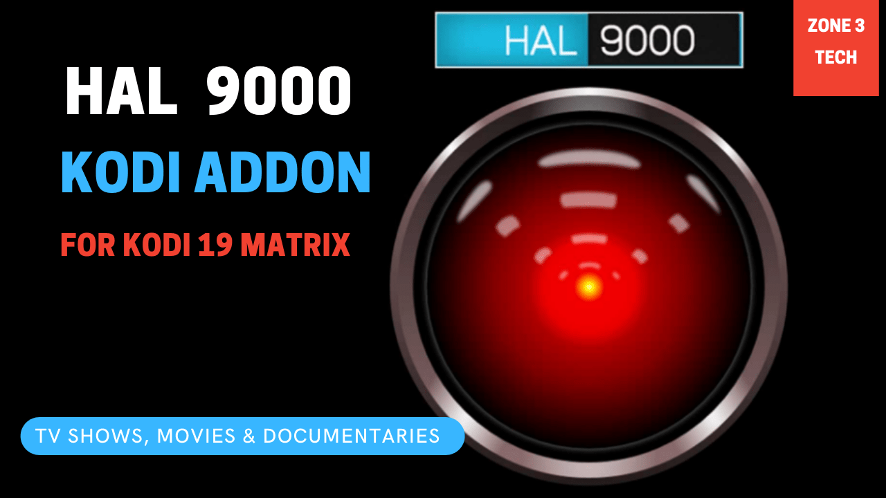 Install HAL 9000 3rd Party Kodi add-on - 19 Matrix