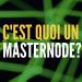 c'est quoi un masternode?