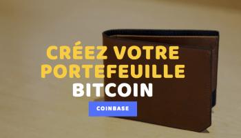 créer portefeuille bitcoin avec coinbase
