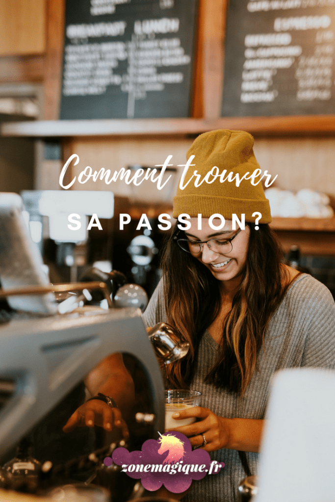 Comment trouver sa passion ? #passion #zonemagique #developpementpersonnel