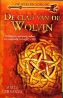 De clan van de wolvin (De heksenoorlog, #1)