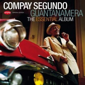 Compay Sgundo - Guantanamera - The Essential Album