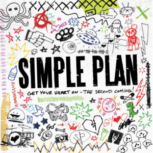 Simple Plan - Get your heart on - The second coming