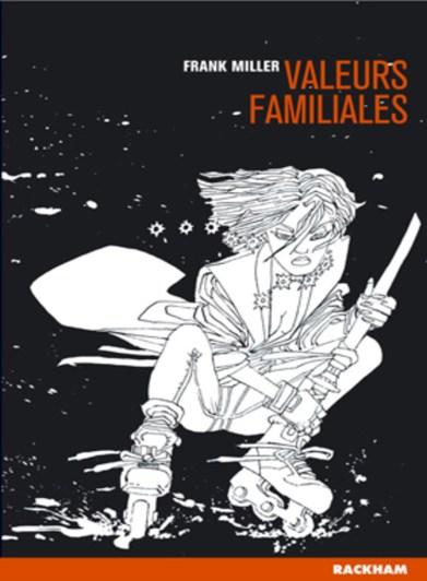 Sin City: Valeurs Familiales (Vol.5)