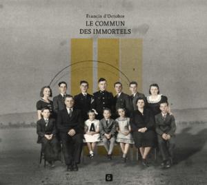 Francis d'Octobre - Le Commun des immortels