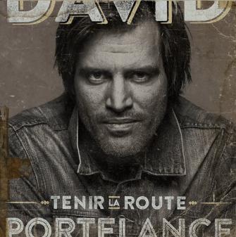David Portelance - Tenir la route