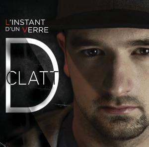 D Clatt - L'instant d'un verre