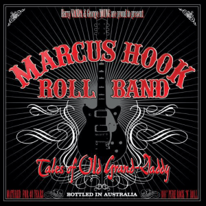 Marcus Hook Rock Band - Tales of Old Grand Daddy