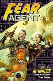 Fear Agent Vol. 1