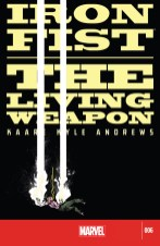 Iron Fist: The Living Weapon #6