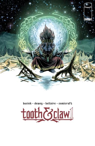 Tooth & Claw #1