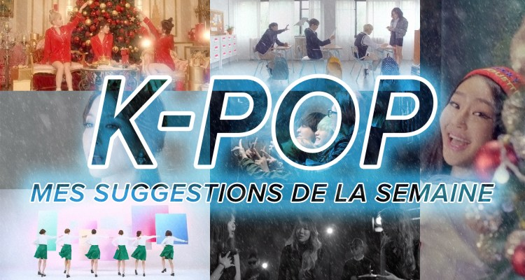 Vidéo K-Pop du 29 novembre au 5 décembre 2015