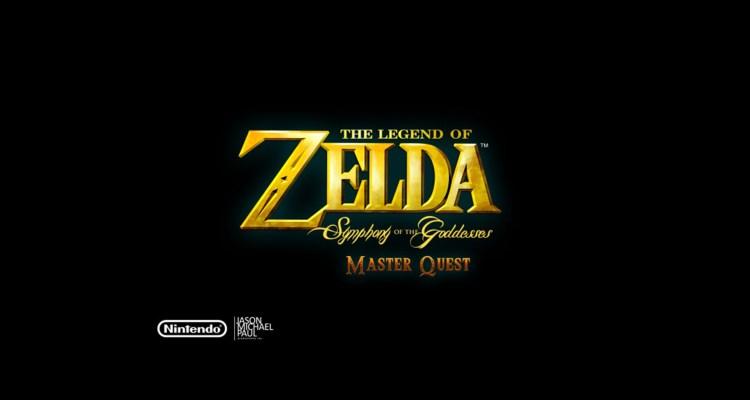 The Legend of Zelda : Symphony of the Goddesses – Master Quest