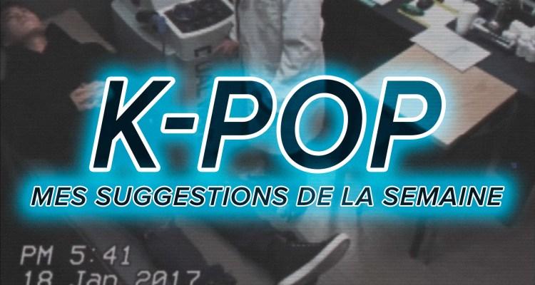 K-Pop du 5 au 11 février 2017
