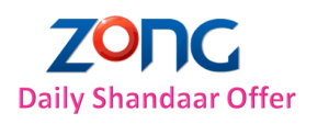 Zong Daily Shandaar Offer