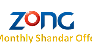 Zong Monthly Shandaar Package