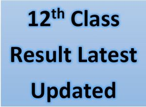 Class 12th Result 2021 BISE All Boards