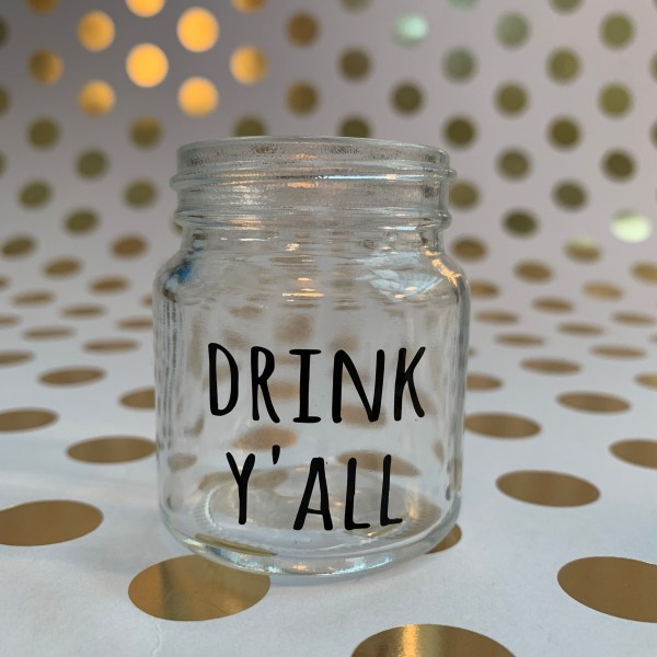drink y'all bless your heart southern sayings mini mason jar shot glass by zoo&roo