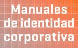 Aprende a hacer un Manual de Identidad Corporativa
